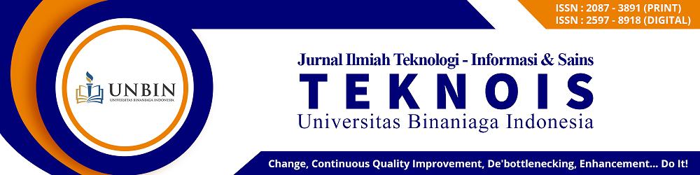 TEKNOIS : Jurnal Imiah Teknologi - Informasi & Sains